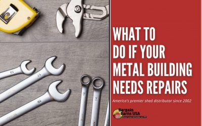 What To Do if Your Metal Building Needs Repairs